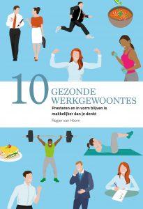 10 Gezonde werkgewoontes van Rogier van Hoorn