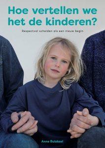 Hoe vertellen we het de kinderen - Anne Buiskool