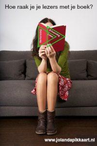 Hoe raak je je lezers met je boek-