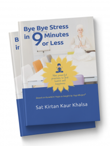 Bye-Bye-Stress-in 9 minutes or less - Sat Kirtan
