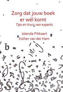 Zorg dat jouw boek er wel komt. tips en trucs van experts
