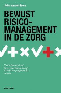 Bewust risico-management in de zorg