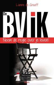 De BV-IK Neem de regie over je leven