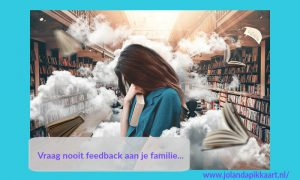 Vraag nooit feedback aan je familie over je boek