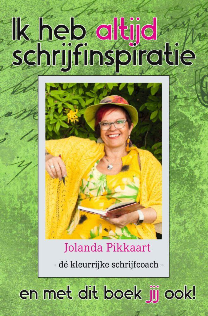 Ik heb altijd schrijfinspiratie - Jolanda Pikkaart